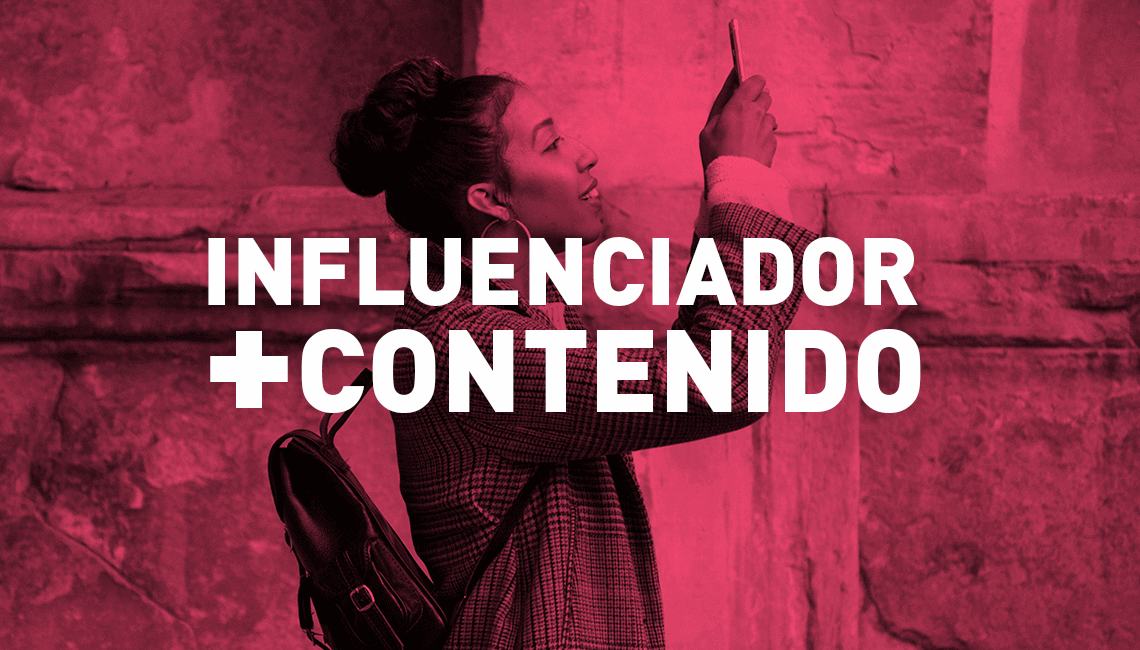 Mercadeo de influencia y generación de contenido